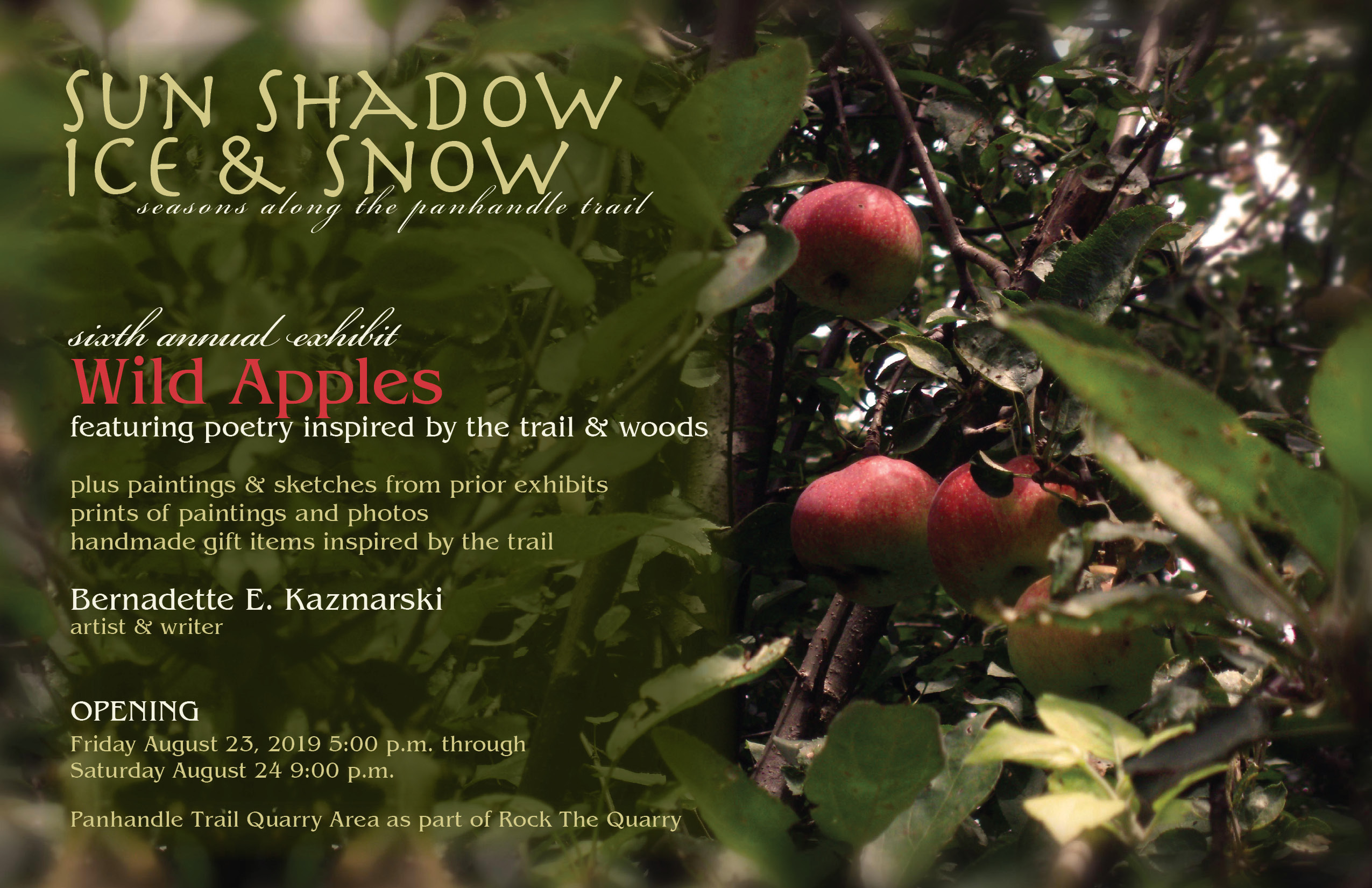 "Upcoming Exhibit: Seasons on the Panhandle Trail, ""Wild Apples"" August 23 and 24"